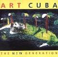 Art Cuba The New Generation