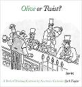 Olive Or Twist? A Book Of Drinking Cartoons