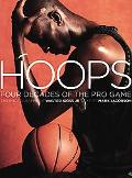 Hoops 4 Decades Of The Pro Game