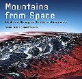 Mountains from Space Peaks And Ranges of the Seven Continents