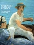 Splendid Legacy: The Havemeyer Collection - Alice Cooney Frelinghuysen - Hardcover