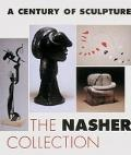 A Century of Sculpture: The Nasher Collection