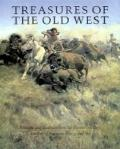Treasures of the Old West: Paintings and Sculpture from the Thomas Gilrease Institute of Ame...