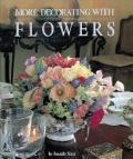 More Decorating with Flowers - Ronaldo Maia - Hardcover - Special Value