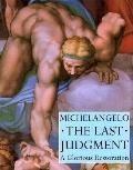 Michelangelo the Last Judgment A Glorious Restoration