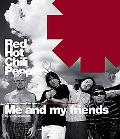 Red Hot Chili Peppers: Me and My Friends