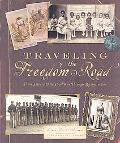 Traveling the Freedom Road: From Slavery and the Civil War Through Reconstruction