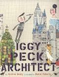 Iggy Peck, Architect