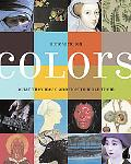 Colors What They Mean and How to Make Them