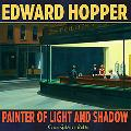 Edward Hopper Painter of Light and Shadow