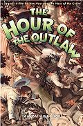 Hour of the Outlaw