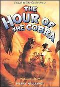 Hour of the Cobra