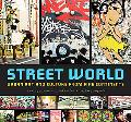 Street World Urban Culture and Art from Five Continents