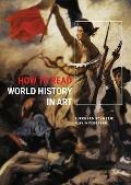 How to Read World History in Art: From the Code of Hammurabi to September 11