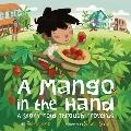 Mango in the Hand : A Story Told Through Proverbs