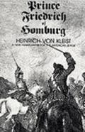 Prince Friedrich of Homburg A Drama