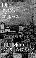 Deep Song and Other Prose - Federico Garcia Lorca - Paperback