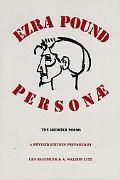 Personae The Shorter Poems of Ezra Pound