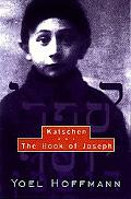 Katschen & the Book of Joseph & The Book of Joseph
