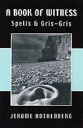 Book of Witness Spells & Gris-Gris