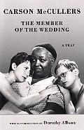 Member of the Wedding A Play