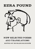 New Selected Poems and Translations (Second Edition)
