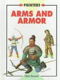 Arms and Armor - Christopher Gravett - Library Binding