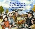 New Friends in a New Land A Thanksgiving Story