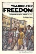 Walking for Freedom The Montgomery Bus Boycott