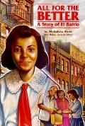 All for the Better A Story of El Barrio