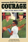 Days of Courage The Little Rock Story