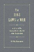 1863 Laws Of War Articles of War, General Orders 100, General Orders 49 and Extracts of Revi...