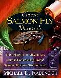 Classic Salmon Fly Materials The Reference to All Materials Used in Constructing Classic Sal...