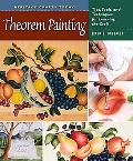 Theorem Painting: Tips, Tools, and Techniques for Learning the Craft (Heritage Crafts) (Heri...
