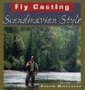 Fly Casting : Scandinavian Style