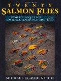 Twenty Salmon Flies: Tying Techniques for Mastering the Classic Patterns from the Simplest t...