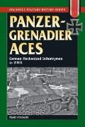 Panzergrenadier Aces: German Mechanized Infantryment in World War II (The Stackpole Military...