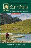NOLS Soft Paths: Enjoying the Wilderness Without Harming It, 4th Edition (NOLS Library)