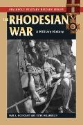 Rhodesian War : A Military History