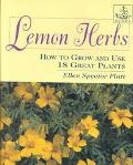 Lemon Herbs How to Grow and Use 18 Great Plants