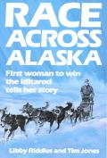 Race Across Alaska First Woman to Win the Iditarod Tells Her Story