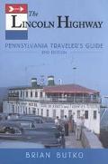 Lincoln Highway Pennsylvania Traveler's Guide