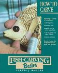 Fish Carving Basics: How to Carve, Vol. 1