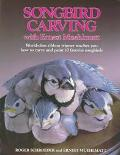 Songbird Carving With Ernest Muehlmatt World-Class Ribbon Winner Teaches You How to Carve an...