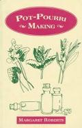 Pot-Pourri Making - Margaret Roberts - Paperback