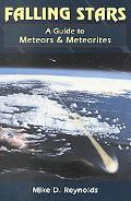 Falling Stars A Guide to Meteors and Meteorites