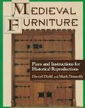 Medieval Furniture Plans and Instructions for Historical Reproductions