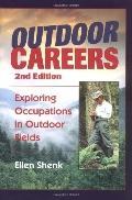 Outdoor Careers Exploring Occupations in Outdoor Fields