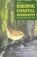 Guide to Birding Coastal Mississippi And Adjacent Counties