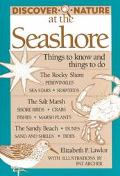 Discover Nature at the Seashore Things to Know and Things to Do